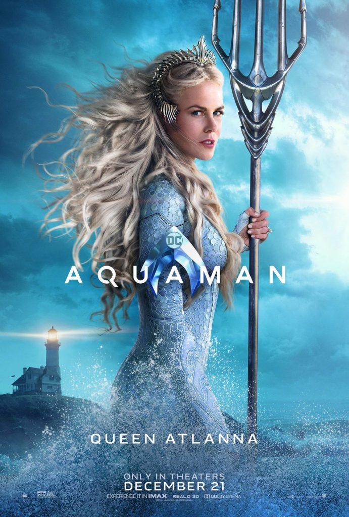 poster queen atlanna 691x1024 - Aquaman tem estreia grandiosa na China, e a Warner Bros. já está planejando uma sequência.