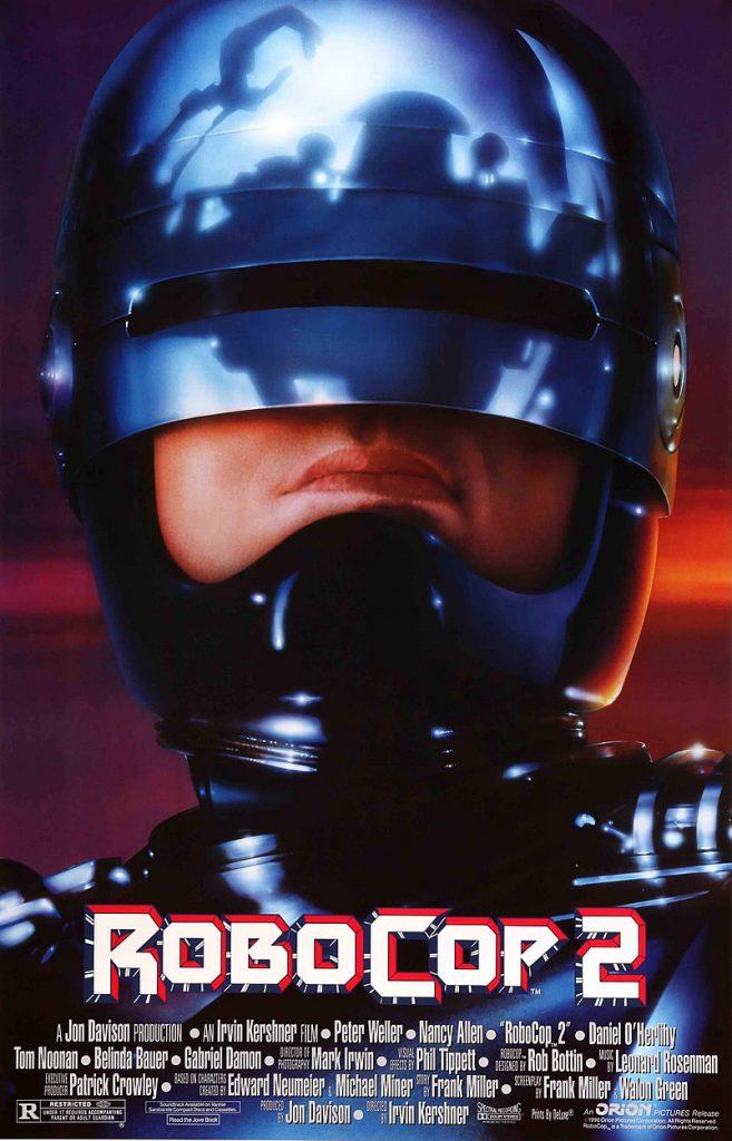 RoboCop 2, 1990, dirigido por Irvin Kershner – famoso por dirigir Star Wars: Episodio V – O Império Contra-Ataca – e roteiro de Walon Green e Frank Miller