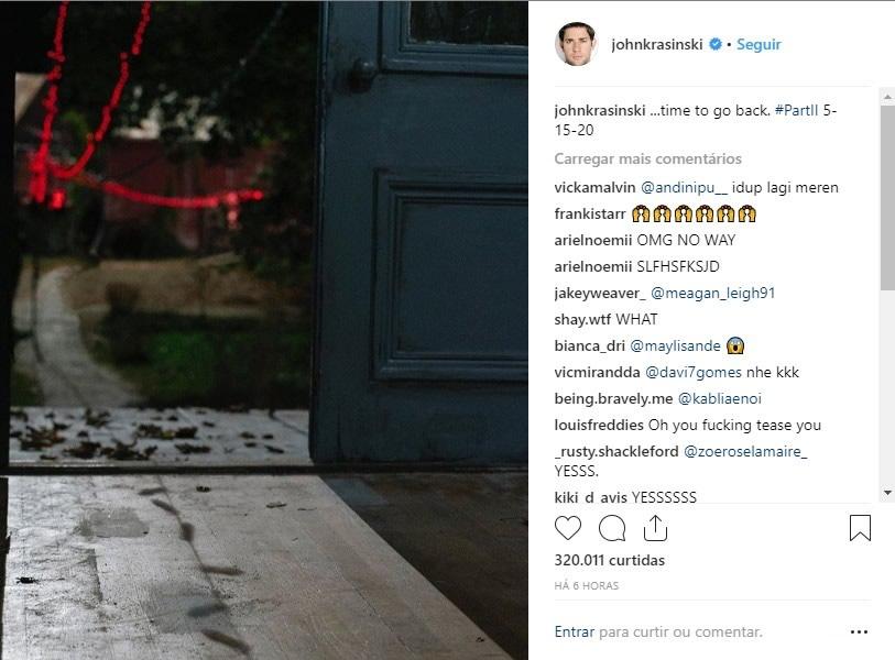 """John Krasinski compartilhou em seu Instagram uma foto da entrada do cenário do primeiro filme com a legenda """"É hora de voltar""""."""