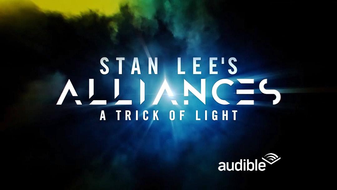 ALLIANCES: A TRICK OF LIGHT | Um dos projetos finais de Stan Lee está chegando ao Audible