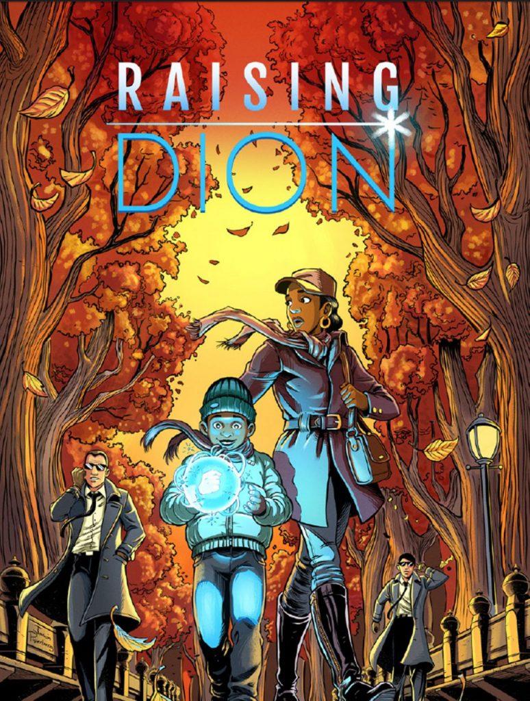 Raising Dion é baseada nos quadrinhos de 2015 com o mesmo nome, criado por Dennis Liu.