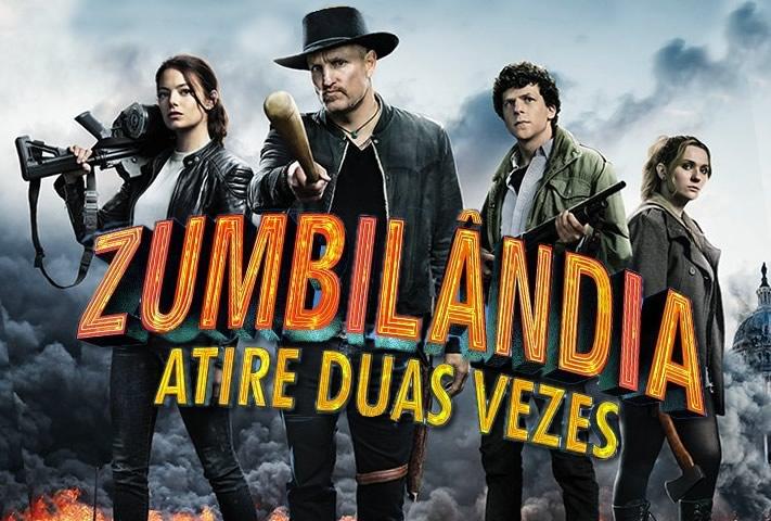 Zumbilândia 2: Atire Duas Vezes | Spot para TV e posters