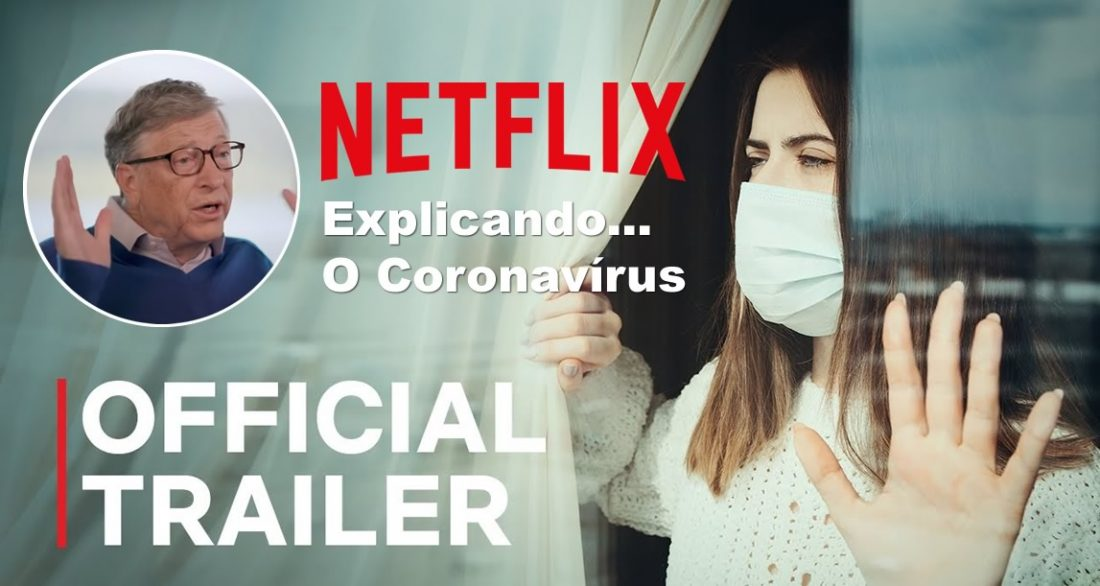 Explicando o Coronavírus | Netflix divulga trailer da série documental sobre a Pandemia do Covid-19