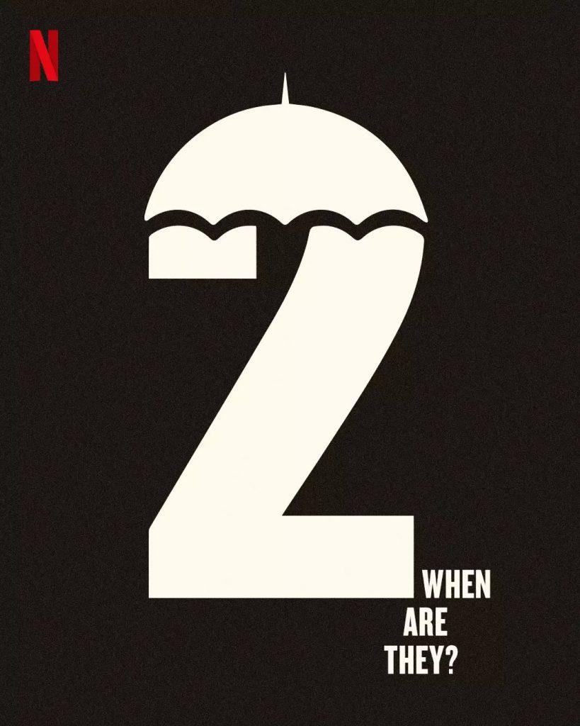 The Umbrella Academy - Cartaz da segunda temporada na Netflix
