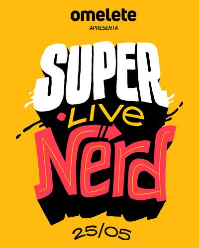 Omelete e CCXP em Super Live Nerd de 6 horas com vários artistas e influenciadores