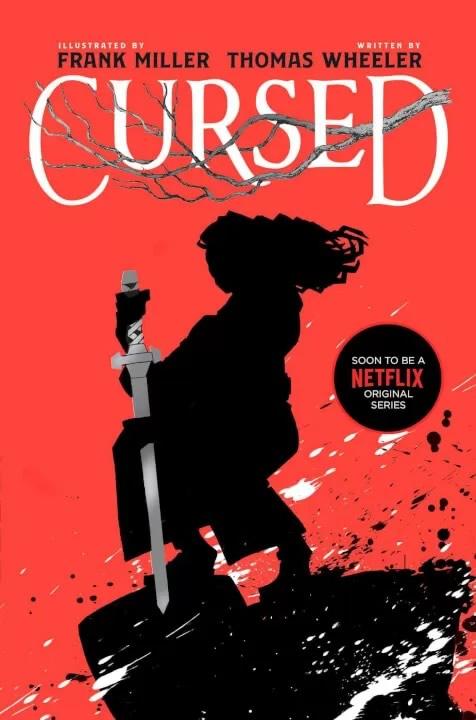 Comic Cursed Netflix Frank Miller e Thomas Wheeler 1 - Cursed - A Lenda do Lago | Série da Netflix baseado no romance ilustrado de Frank Miller