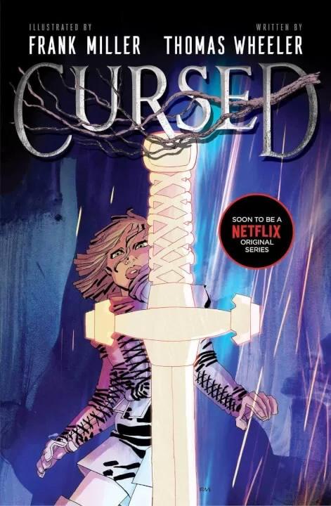 Comic Cursed Netflix Frank Miller e Thomas Wheeler 2 - Cursed - A Lenda do Lago | Série da Netflix baseado no romance ilustrado de Frank Miller