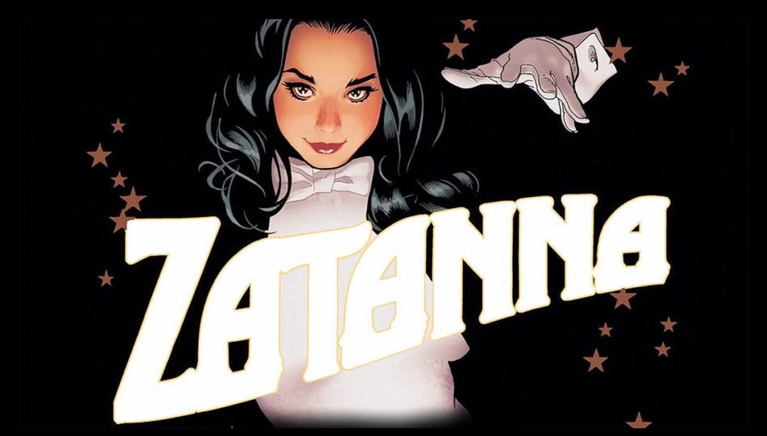 Zatanna   Warner está desenvolvendo filme live-action da personagem
