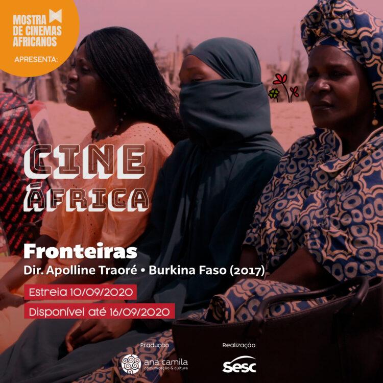 """""""Fronteiras"""" (2017), da diretora Apolline Traoré. Produção de Burkina Faso."""