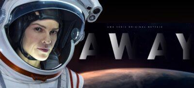AWAY   Série sobre missão à Marte com Hilary Swank, tem novo trailer divulgado pela Netflix