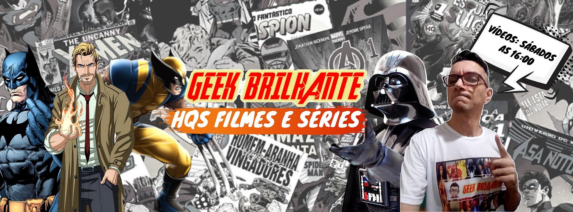 geek brilhante canal com conteudo geek pop nerd hero - Geek Brilhante canal com conteúdo Geek, Pop e Nerd
