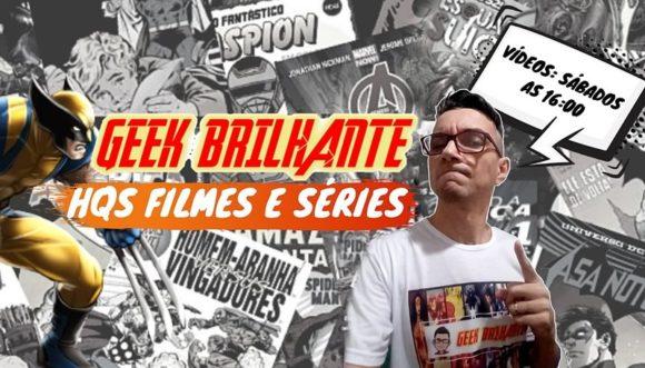 Geek Brilhante canal com conteúdo Geek, Pop e Nerd
