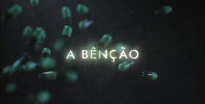 A Bênção   Série original estreia no Canal Brasil