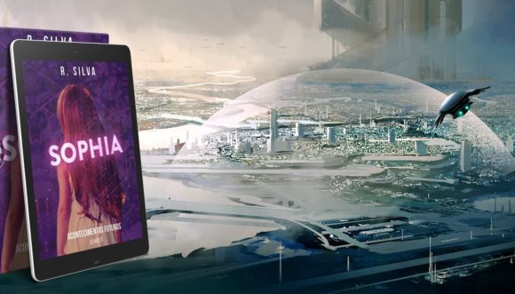 SOPHIA | Livro de ficção científica onde uma I.A. mirim que desenvolve consciência