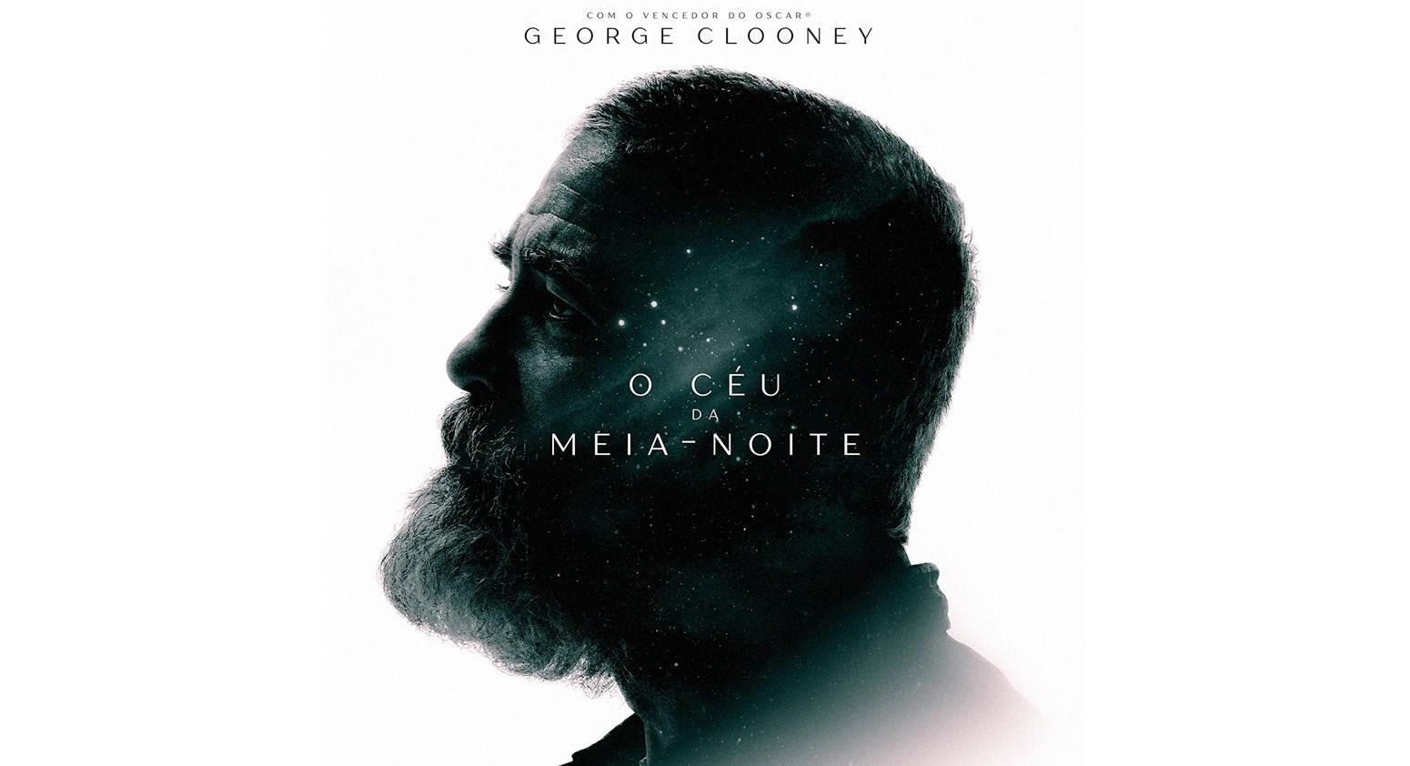 O CÉU DA MEIA-NOITE   Filme pós-apocalíptico com George Clooney na Netflix