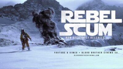 REBEL SCUM – Fan Film de 2016 de Star Wars da  Blood Brother Cinema Co.