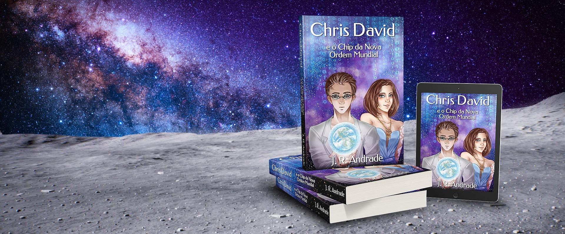 Chris David e o Chip da Nova Ordem Mundial - Romance de ficção científica que se inspira em obras do gênero Cyberpunk e no livro Neuromancer de Willian Gibson