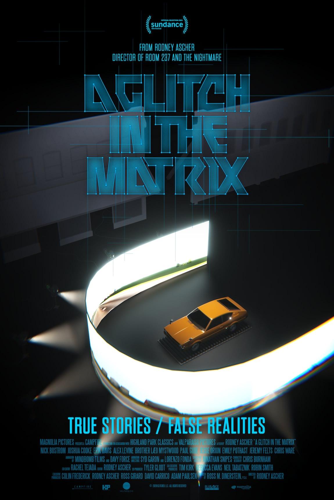 A GLITCH IN THE MATRIX   Documentário da Magnólia Pictures sobre estarmos vivendo em uma simulação