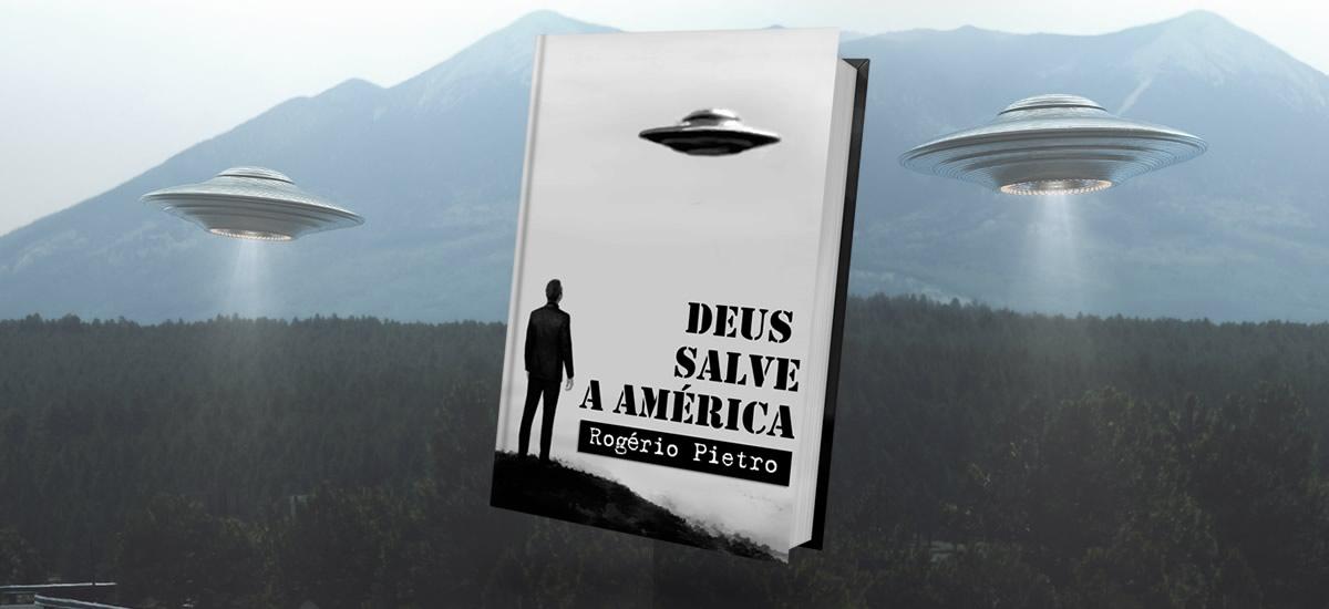 Rogério Pietro - autor Deus Salve a América