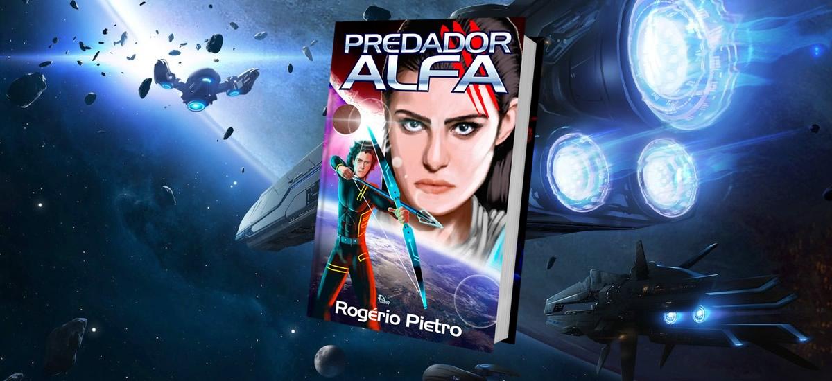 Rogério Pietro - autor Predador Alfa