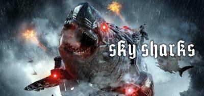 SKY SHARKS | Ficção científica divertida, da Dark Sky Films, tem trailer e posters divulgados
