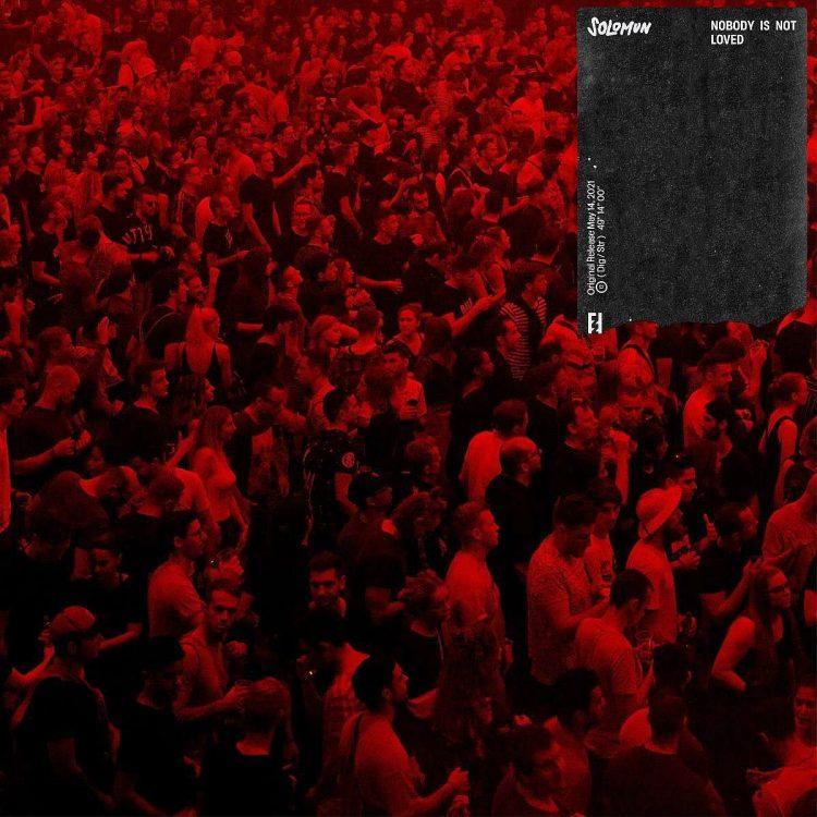 """Solomun - Segundo álbum, """"Nobody Is Not Loved"""""""