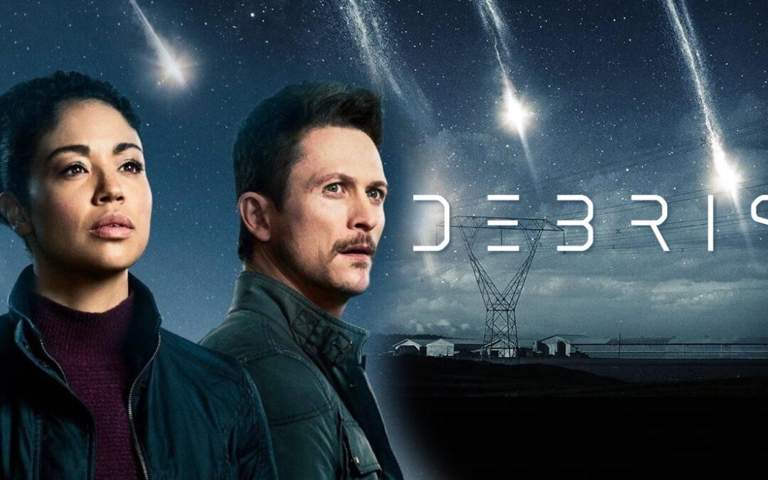 Debris   Série de ficção científica da NBC sobre um fenômeno causado por destroços de uma espaçonave alienígena