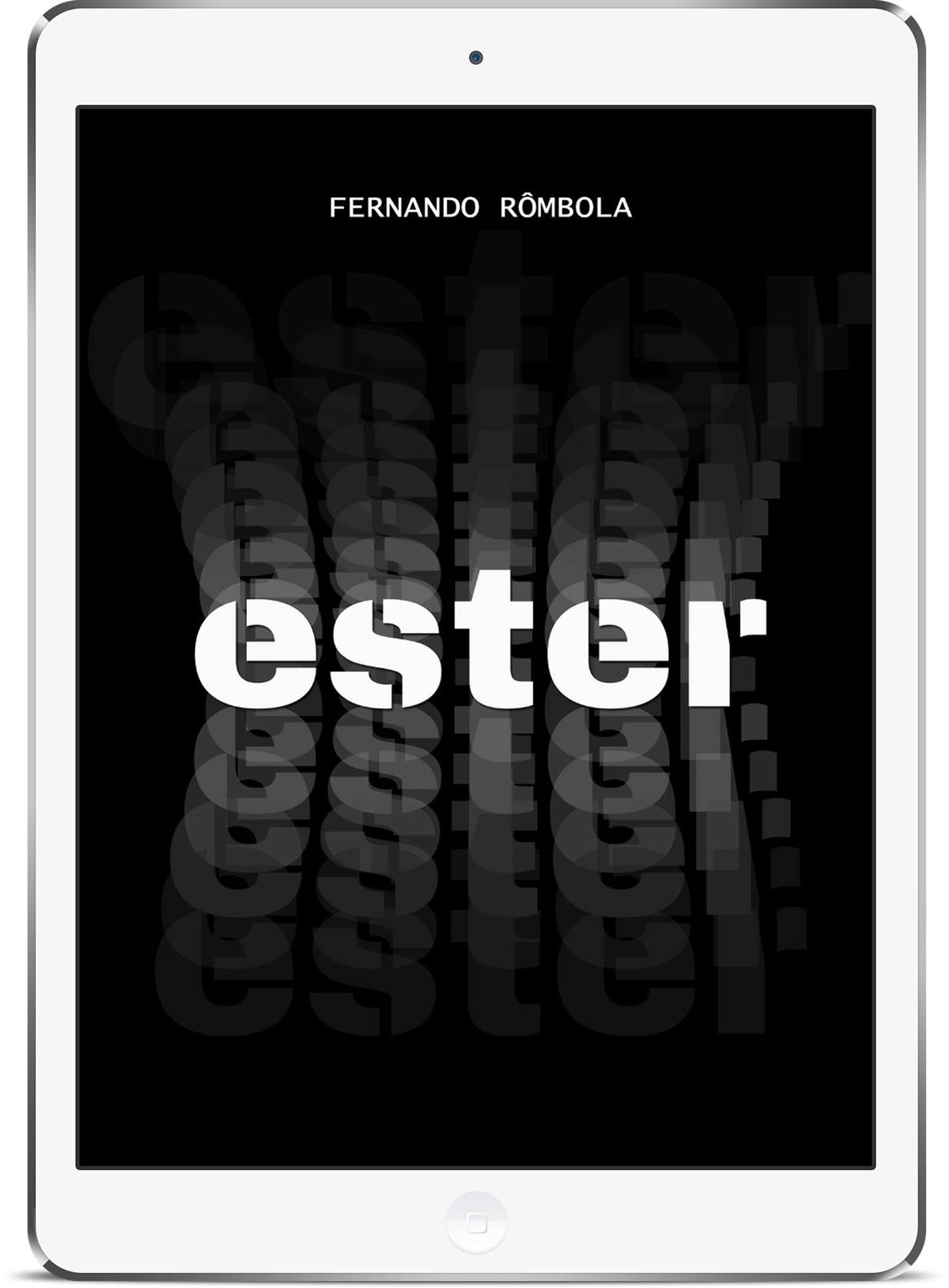 ESTER | Imortalidade abordada em livro de ficção científica de Fernando Rômbola