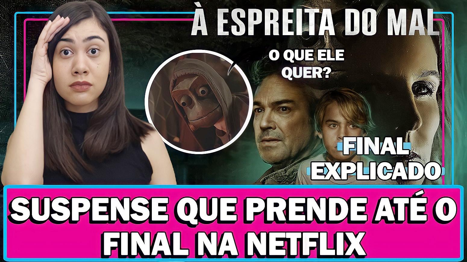 À ESPREITA DO MAL   Filme de suspense na Netflix que prende até o final - Veja análise e final explicado