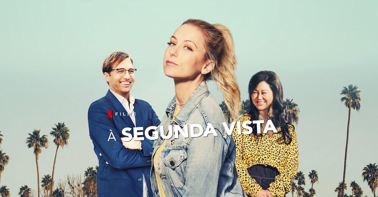 À Segunda Vista | Netflix | Comédia romântica com Iliza Shlesinger