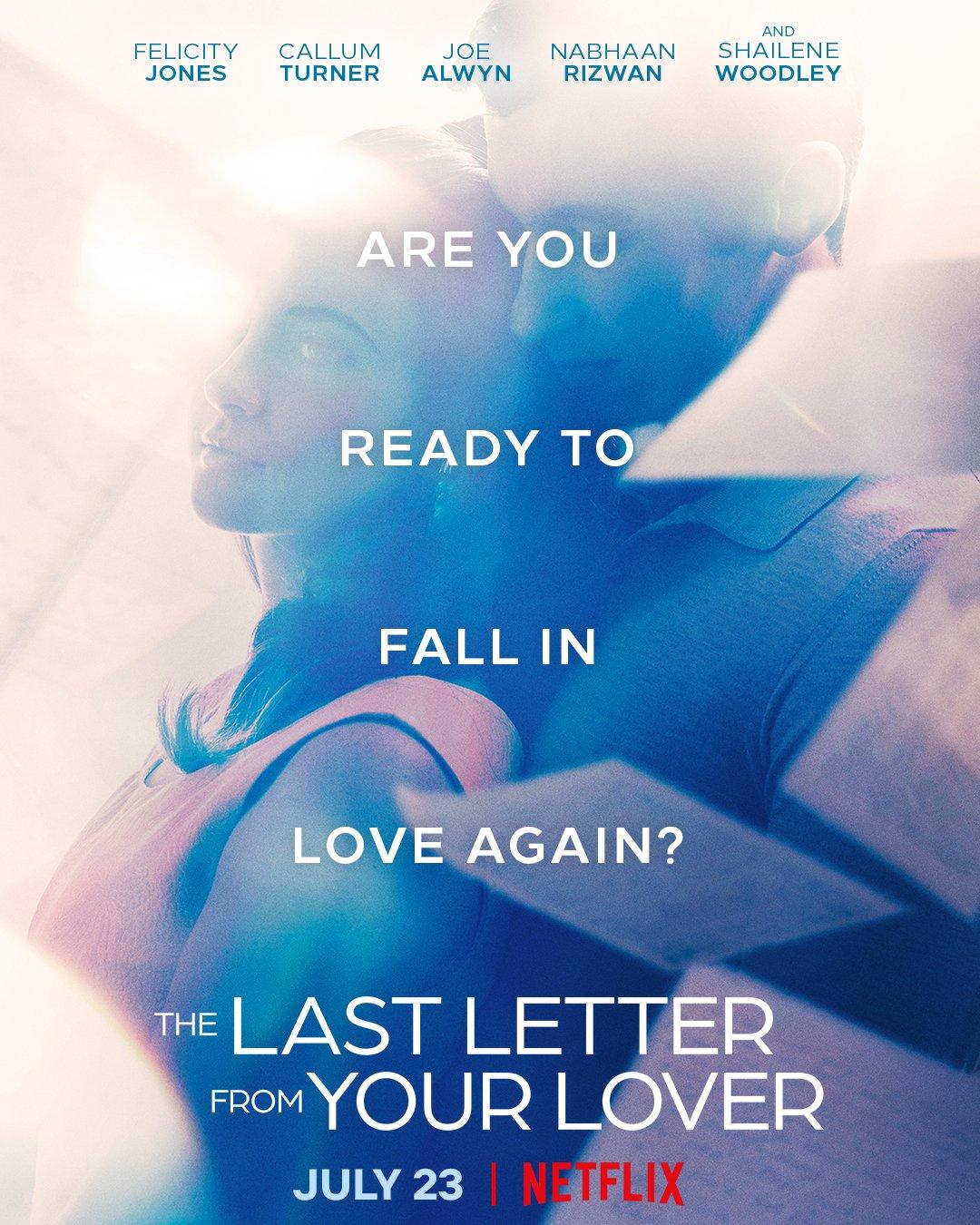 A Última Carta de Amor | Shailene Woodley e Felicity Jones