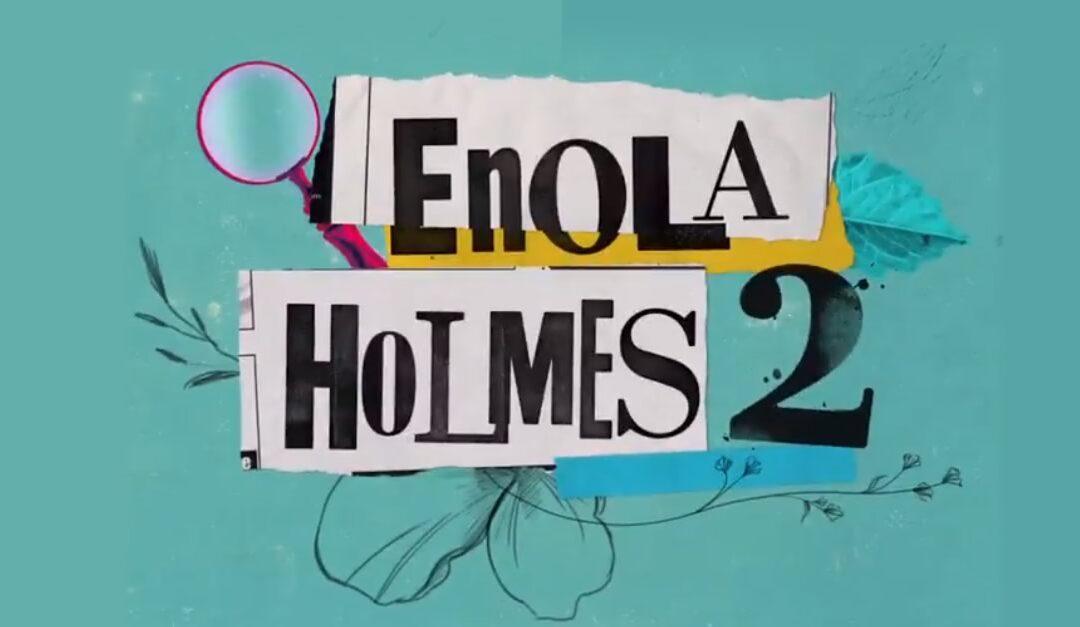 Enola Holmes 2 | Netflix anuncia a sequência com Millie Bobby Brown e Henry Cavill