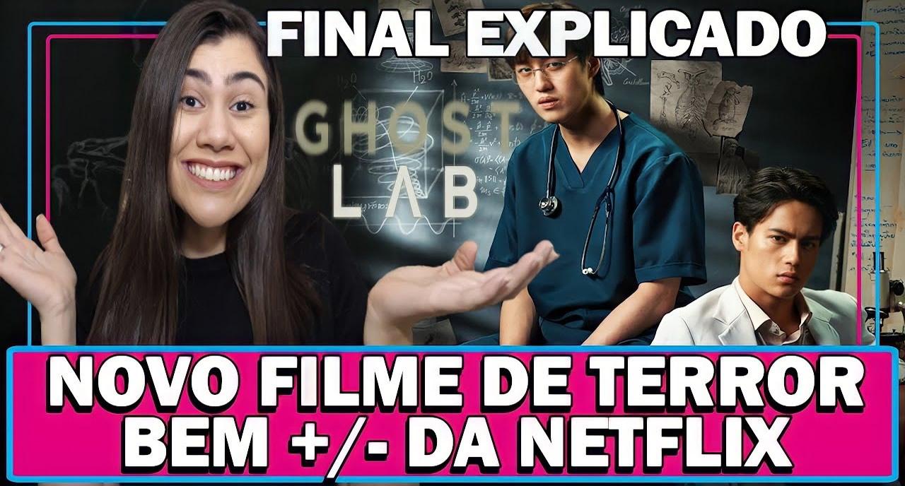 GHOST LAB   Filme de terror da Netflix   Análise sem Spoiler com Final Explicado
