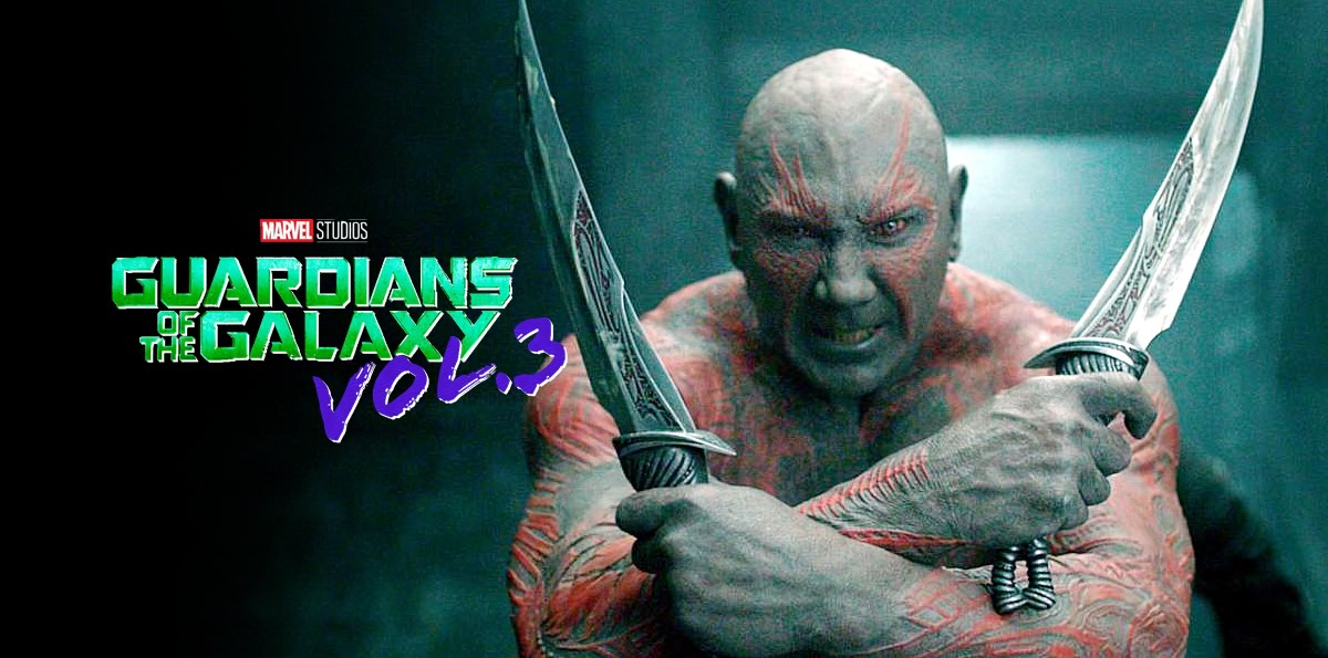 GUARDIÕES DO GALAXIA VOLUME 3 | Dave Bautista revelou que Drax pode chegar ao fim no terceiro filme