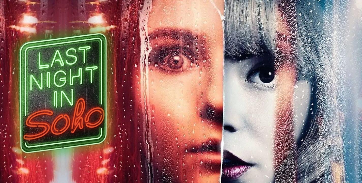 Last Night in Soho | Anya Taylor-Joy e Thomasin McKenzie em Thriller psicológico de Edgar Wright