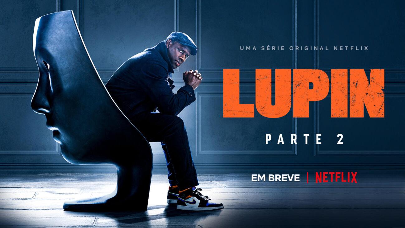 Lupin Parte 2 | Netflix divulga novo trailer e data de estreia da série com Omar Sy