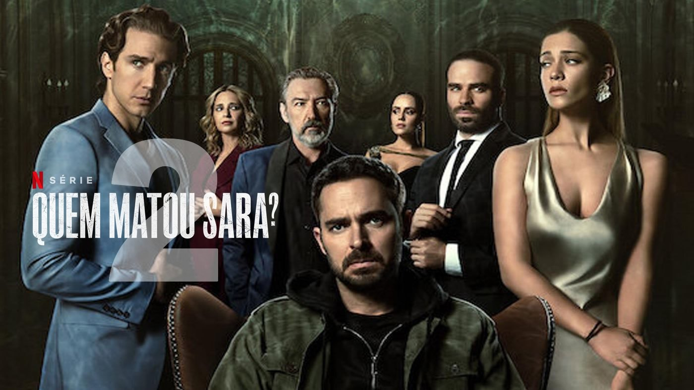 Quem Matou Sara? Segunda temporada   Lançamento disponível na Netflix