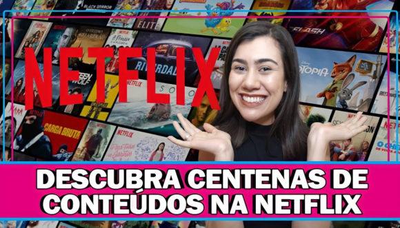SEGREDOS DA NETFLIX   3 TÉCNICAS PARA ENCONTRAR SÉRIES E FILMES ESCONDIDOS NA NETFLIX