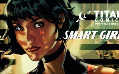 SMART GIRL | Quadrinhos de ficção científica da Titan Comics pelo artista Fernando Dagnino