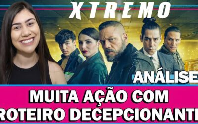 Análise de XTREMO da Netflix   Filme espanhol de suspense com muita ação mas com história ruim