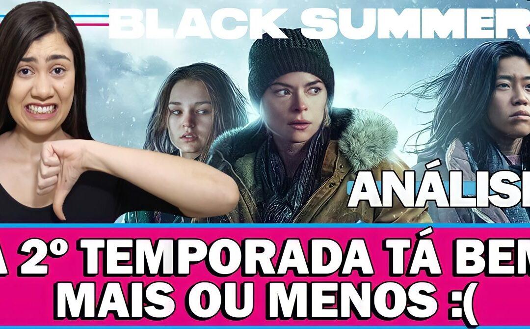 BLACK SUMMER Segunda Temporada Análise com Spoiler da continuação da série apocalipse zumbi da Netflix