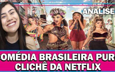 Carnaval   Análise sem Spoiler da comédia brasileira clichê na Netflix