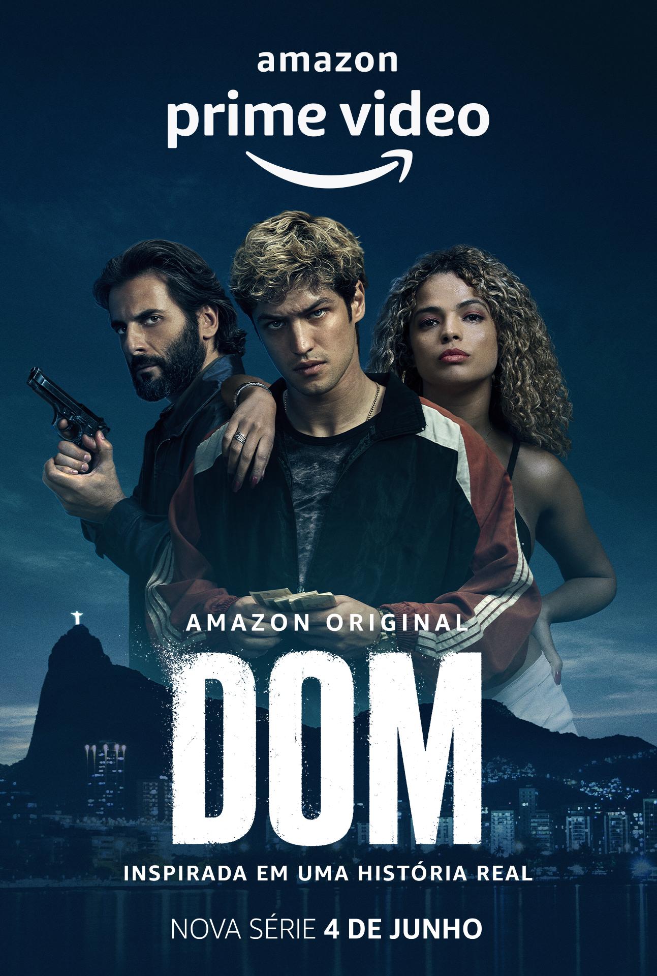 dom serie nacional baseada em fatos reais amazon prime video - DOM | Análise por Lai Durso da série nacional baseada em fatos reais na Amazon Prime Video