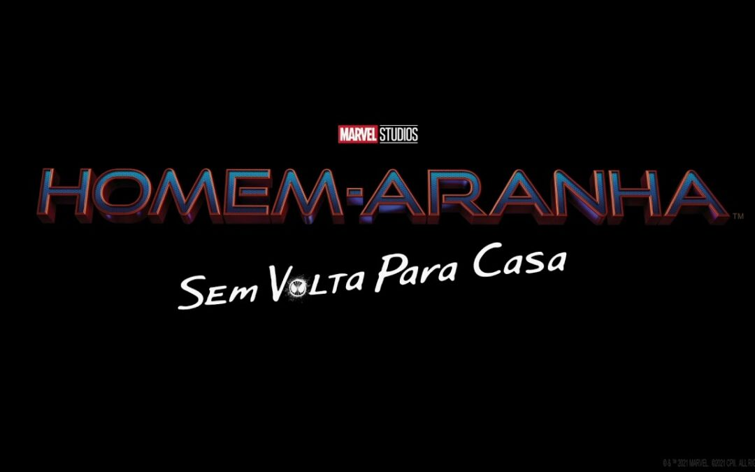 Homem-Aranha: Sem Volta Para Casa | Sony Pictures divulga teaser dublado revelando título nacional