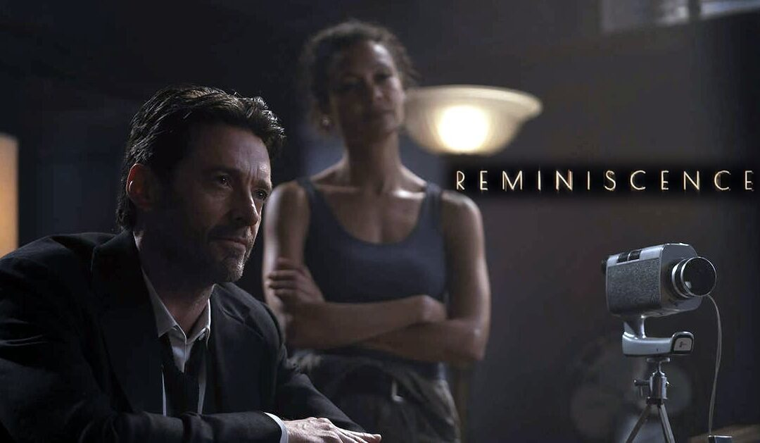 Reminiscence | Hugh Jackman e Rebecca Ferguson em novo trailer de ficção científica divulgado pela Warner