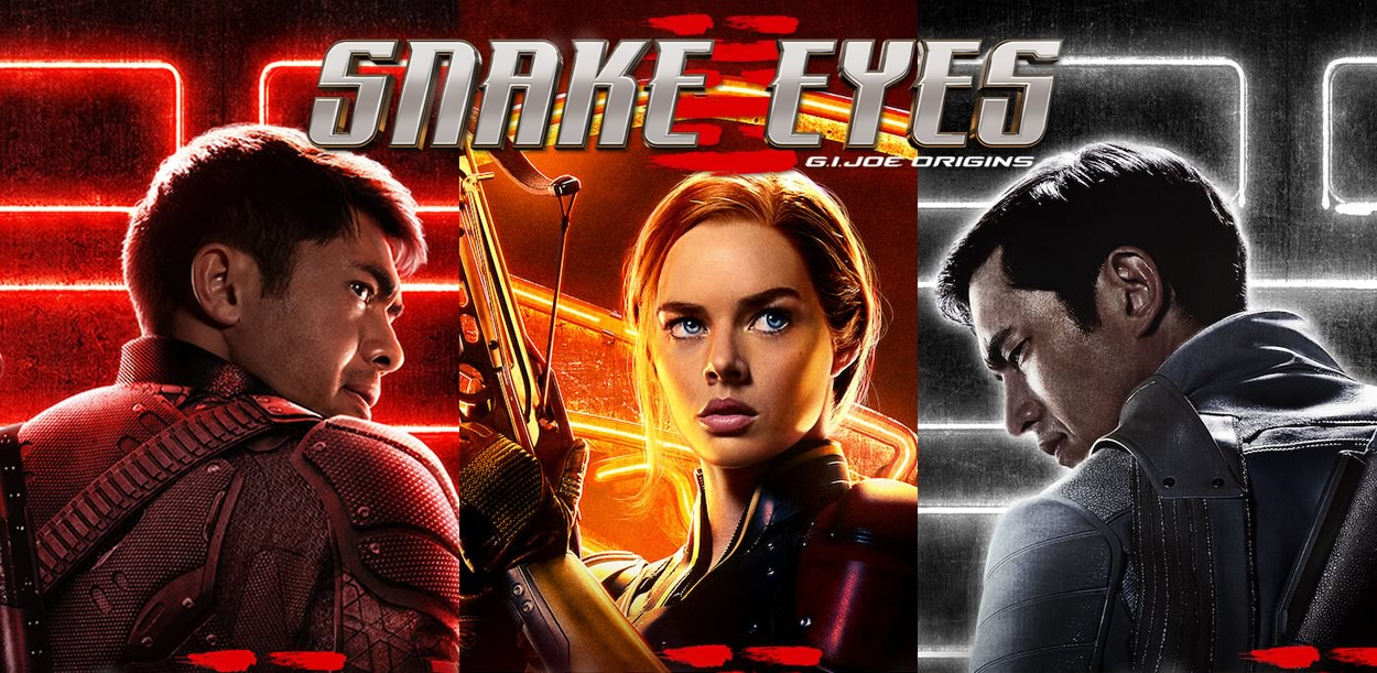 Snake Eyes: GI Joe Origins   Novos pôsteres individuais do Spin-off de ação da franquia GI Joe