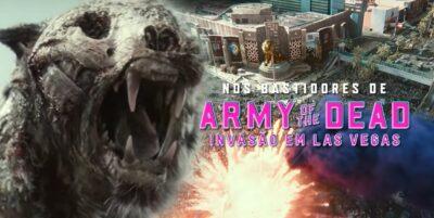 ARMY OF THE DEAD: Invasão em Las Vegas | Filme de zumbis de Zack Snyder tem vídeo de efeitos especiais da Framestore