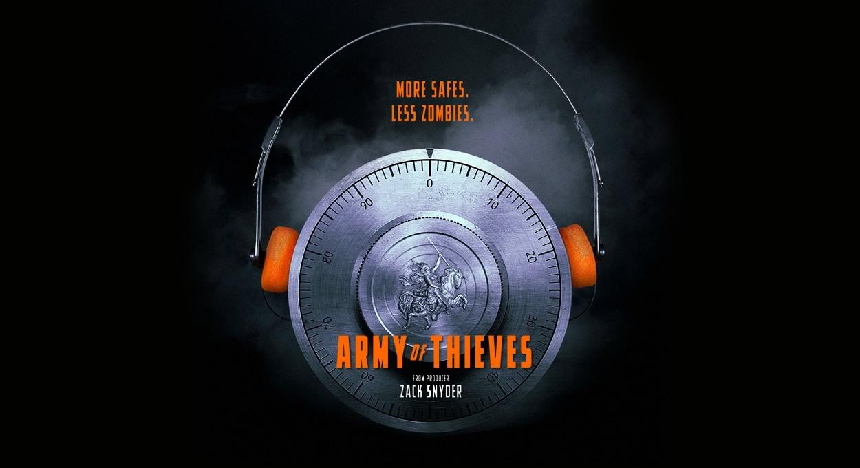 ARMY OF THIEVES | Zack Snyder compartilha pôster da prequela de Army of the Dead
