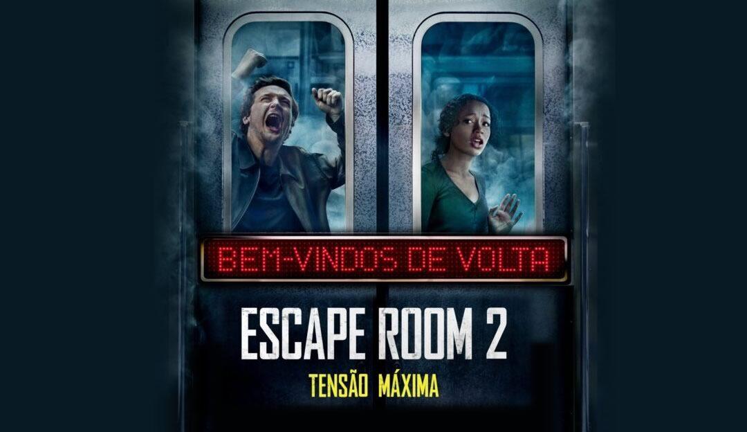 Escape Room 2 Tensão Máxima   Sony Pictures divulga cartaz nacional com novos desafios