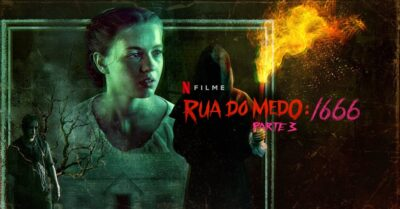 Rua do Medo: 1666 – Parte 3 | Netflix divulga trailer da terceira parte da trilogia de terror